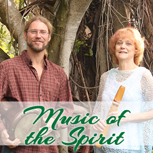 Music of the Spirit Weekend